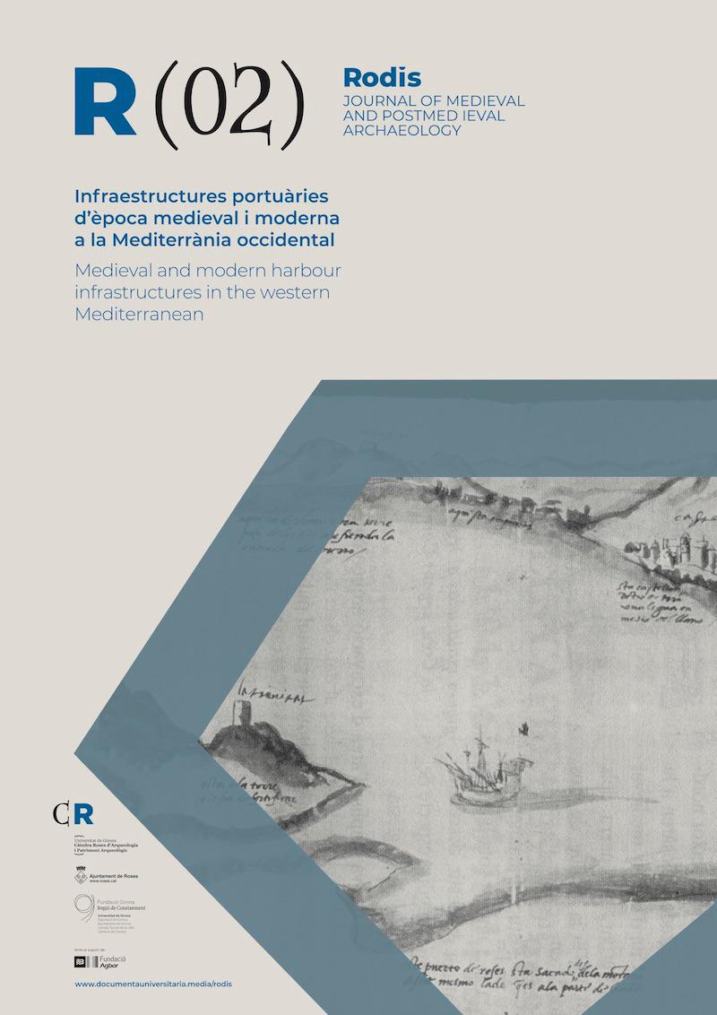 Veure No 2 (2020): Infraestructures portuàries d'època medieval i moderna a la Mediterrània occidental